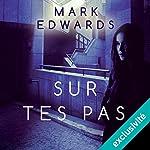 Sur tes pas   Mark Edwards