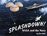 img - for Splashdown!: NASA and the Navy book / textbook / text book