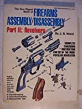 Gun Digest Book of Firearms Assembly/Disassembly, J. B. Wood, 0695813161