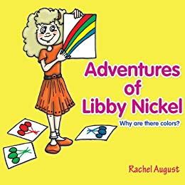 Adventures of Libby Nickel: Why are there colors?