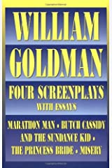 William Goldman: Four Screenplays with Essays (Applause Books) Kindle Edition