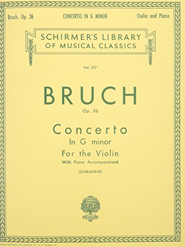Bruch Concerto Violin Max - CONCERTO IN G MINOR FOR THE  VIOLIN AND PIANO OP26 (Schirmer Library of Classics)