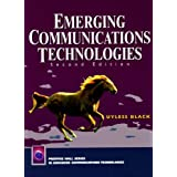 Emerging Communications Technologies (2nd Edition)