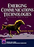 img - for Emerging Communications Technologies (2nd Edition) book / textbook / text book