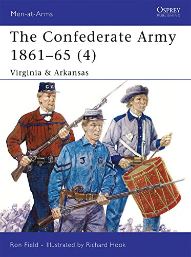 The Confederate Army 1861-65, Vol. 4: Virginia & Arkansas (Men-at-Arms)