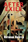 After Exile : A Raymond Knister Poetry Reader, Knister, Raymond, 1550962280