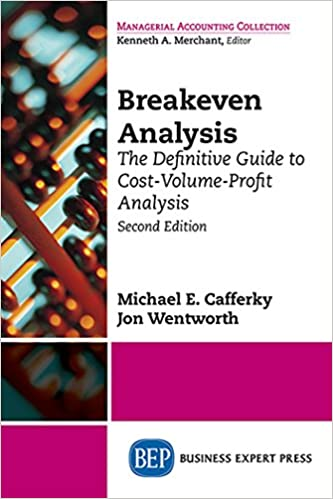 Amazon com: Breakeven Analysis: The Definitive Guide to Cost