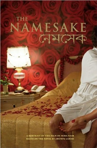 The Namesake: A Portrait of the Film 1st (first) edition by Lahiri, Jhumpa, Nair, Mira published by Newmarket Press (2006) [Paperback] pdf epub