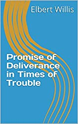 Promise of Deliverance in Times of Trouble