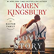 Love Story: A Novel | Karen Kingsbury