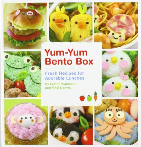 Yum-Yum Bento Box: Fresh Recipes for Adorable Lunches [Paperback]