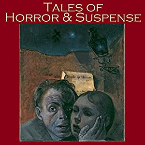 Tales of Horror and Suspense Audiobook