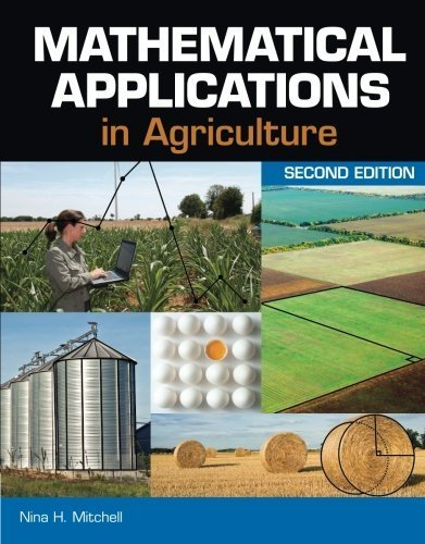 Mathematical Applications in Agriculture 2nd edition by Mitchell, Nina H. (2011) Paperback