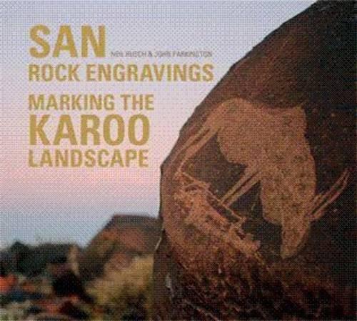 San Rock Engravings: Marking the Karoo -