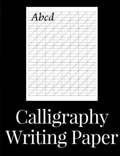 Calligraphy Writing Paper: 150 sheet pad, calligraphy practice paper and workbook for lettering artist and lettering for beginners