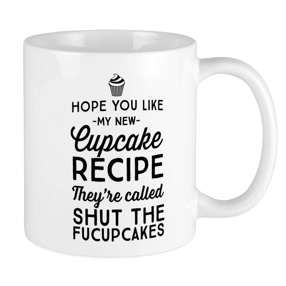 CafePress Hope You Like My New Cupcake Recipe Mugs Unique Coffee Mug, Coffee Cup by CafePress
