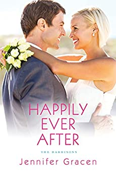 Happily Ever After (The Harrisons) by [Gracen, Jennifer]
