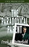 The Paradoxical Parent: Volume 13