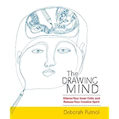 Learn more about the book, The Drawing Mind: Silence Your Inner Critic and Release Your Inner Creative Spirit