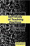 Self-Study of Teaching Practices Primer (Peter Lang Primer) by Anastasia P. Samaras (2006-07-11)