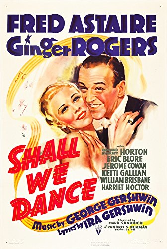 Shall We Dance Ginger Rogers Fred Astaire 1937 Movie Poster Masterprint (11 x 17)