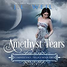 Amethyst Tears: Luminescence Trilogy, Book 2 Audiobook by J. L. Weil Narrated by Courtney Parker