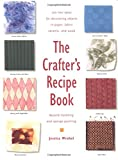 The Crafter's Recipe Book, Jessica Wrobel, 1564964450