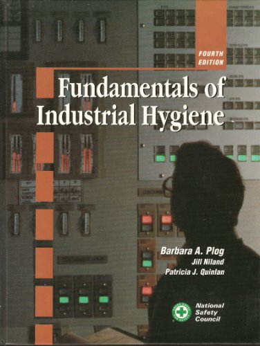 Fundamentals of Industrial Hygiene H. Plogg