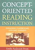 Concept-Oriented Reading Instruction: Engaging Classrooms, Lifelong Learners