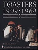 Toasters, E. Townsend Artman, 0887409563