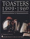 Toasters, E. Townsend Artman, 0887409563