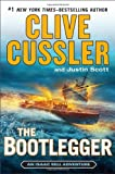 The Bootlegger, Clive Cussler and Justin Scott, 0399167293
