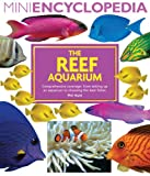 The Reef Aquarium, Philip Hunt, 143800091X