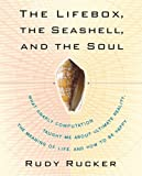 The Lifebox, the Seashell, and the Soul, Rudy Rucker, 1560258985