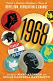 #6: 1968: Today's Authors Explore a Year of Rebellion, Revolution, and Change
