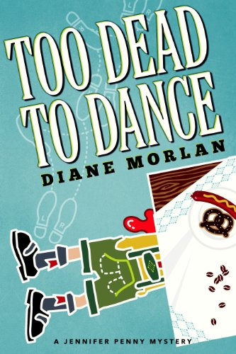 Too Dead To Dance (Jennifer Penny Mystery)