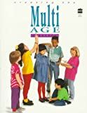 Creating the Multi-Age Classroom, Sandra J. Stone, 067336240X