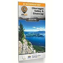 Okanagan Valley & Shuswap Waterproof Map - 4th Edition