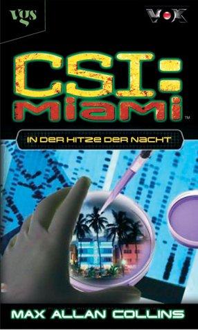 CSI Miami 02. In der Hitze der Nacht