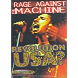Rage Against the Machine - Revolution USA?