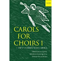 Carols for Choirs, 1: Fifty Christmas Carols: Bk. 1