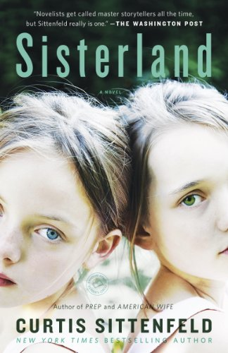 Sisterland: A Novel by [Sittenfeld, Curtis]