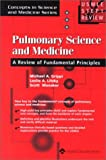 img - for USMLE Step 1 Review: Pulmonary Science & Medicine (Concepts in Science and Medicine Series) book / textbook / text book