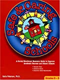 Safe and Caring Schools Grades 3-5, Katia S. Petersen, 0976146711