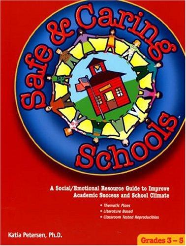 Download Safe and Caring Schools, Grades 3-5 PDF