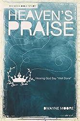 Heaven's Praise:: Hearing God Say,