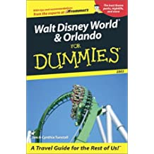 Walt Disney World and Orlando For Dummies 2003