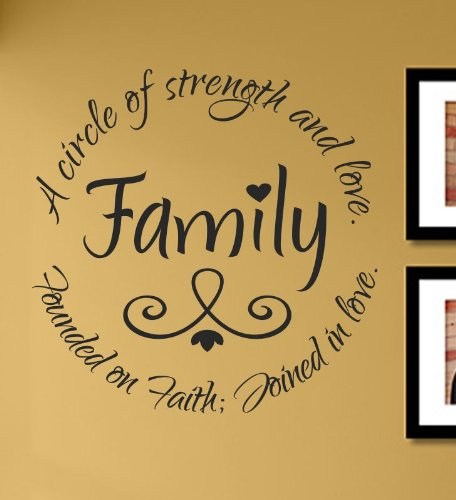 Family A circle of strength and love. Founded on Faith; Joined in love. Vinyl Wall Decals Quotes Sayings Words Art Decor Lettering Vinyl Wall Art Inspirational Uplifting
