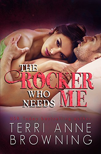 - The Rocker Who Needs Me (The Rocker Series Book 3)