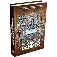 Meu Amigo Dahmer: Estudando com um serial killer